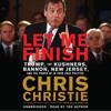 Chris Christie - Let Me Finish artwork