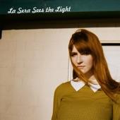 La Sera - I Can't Keep You in My Mind