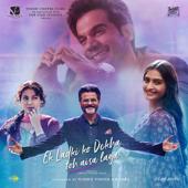 Ek Ladki Ko Dekha Toh Aisa Laga (Original Motion Picture Soundtrack) - EP