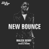 Maleek Berry - New Bounce (feat. Wizkid & Phenom) - Single