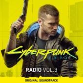 Cyberpunk 2077: Radio, Vol. 3 (Original Soundtrack)
