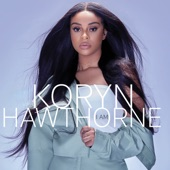 Koryn Hawthorne - Speak To Me