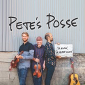 Pete's Posse - True Friends