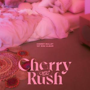 Cherry Bullet - Cherry Rush - EP