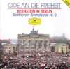 Ode to Freedom Bernstein in Berlin Beethoven s Symphony No 9 in D Minor Op 125 Choral