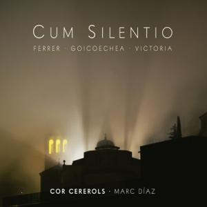 Cor Cererols & Marc Diaz - Cum Silentio