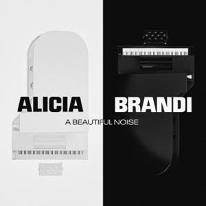 Alicia Keys & Brandi Carlile - A Beautiful Noise