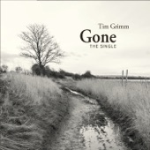 Tim Grimm - Gone
