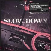 Maverick Sabre - Slow Down (feat. Jorja Smith) [Vintage Culture & Slow Motion Remix]