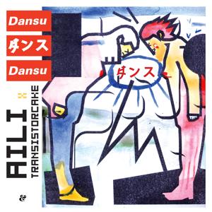 Aili & Transistorcake - Dansu