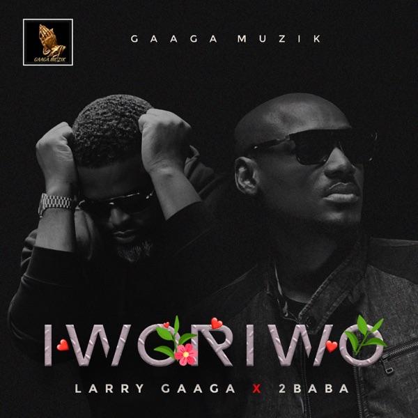 Iworiwo (feat. 2Baba) - Single