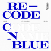 Re Code EP CNBLUE - CNBLUE