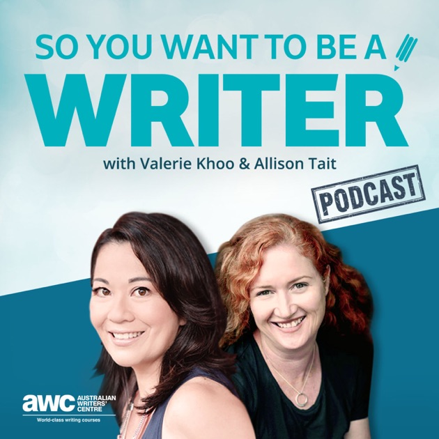 So You Want To Be A Writer With Valerie Khoo And Allison Tait