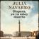 Julia Navarro - Dispara, yo ya estoy muerto