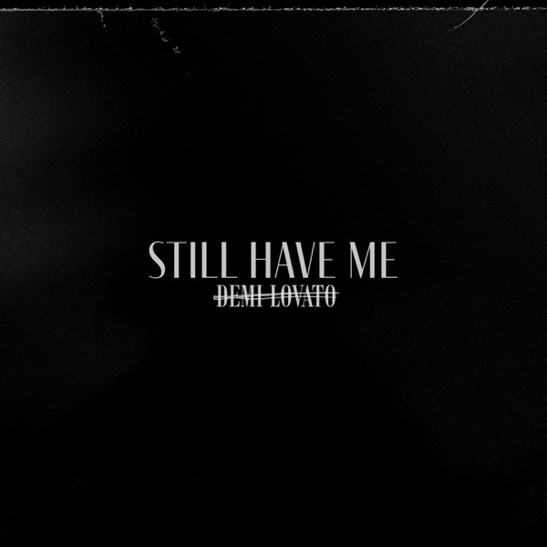 Still Have Me - Single