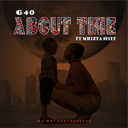 About Time (feat. Mhizta Spiff) Image