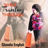 Shonda English - While Traveling Through (Radio Edit)