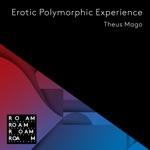 Theus Mago - Erotic Polymorphic Experience