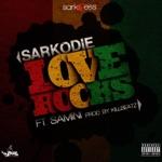 Sarkodie - Love Rocks (feat. Samini)