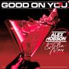 Alex Hobson & Talia Mar - Good on You artwork