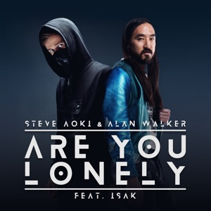 Are You Lonely (feat. ISÁK) - Single Mp3 Download