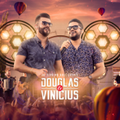 Figurinha Feat. MC Bruninho [Ao Vivo] Douglas & Vinicius - Douglas & Vinicius