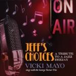 Vicki Mayo & George Turner Trio - Frim Fram Sauce