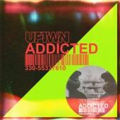 UPTWN - Addicted