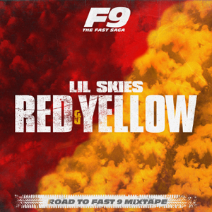 Lil Skies - Red & Yellow (From Road To Fast 9 Mixtape)