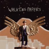 Walking Papers - I'll Stick Around
