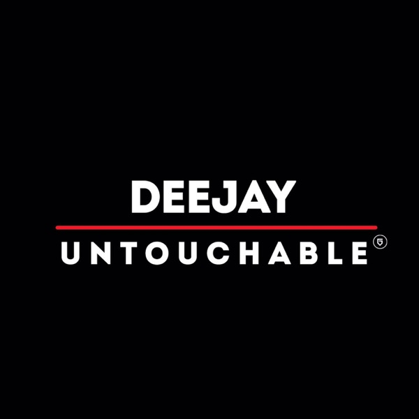 deejay untouchable music