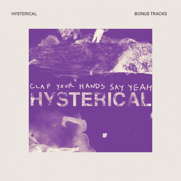 Hysterical (Bonus Tracks)