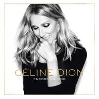 Céline Dion - Encore un soir - Single