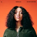 Portugal Top 10 R&B/soul Songs - Do Not Disturb - Mahalia