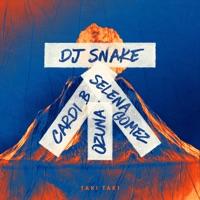 Taki Taki (feat. Cardi B) - Single - DJ Snake, Selena Gomez & Ozuna