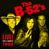 Live at Rock 'N Rockets 1998, The B-52's