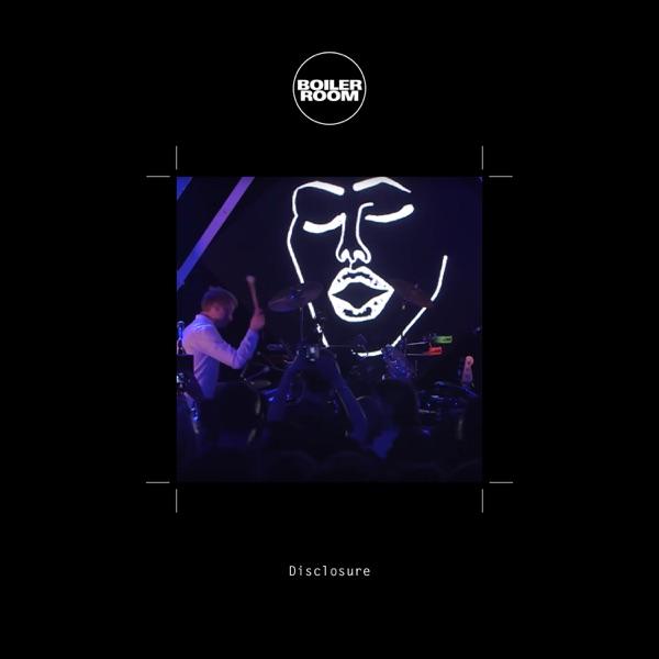 Boiler Room: Disclosure in Shanghai, May 1, 2016 (DJ Mix)