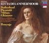 Donizetti: Lucia di Lammermoor, Chorus of the Royal Opera House, Covent Garden, Dame Joan Sutherland, Luciano Pavarotti, Nicolai Ghiaurov, Richard Bonynge & Sherrill Milnes