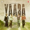Yaara Original Motion Picture Soundtrack