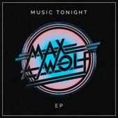 Max Wolf - Music Tonight