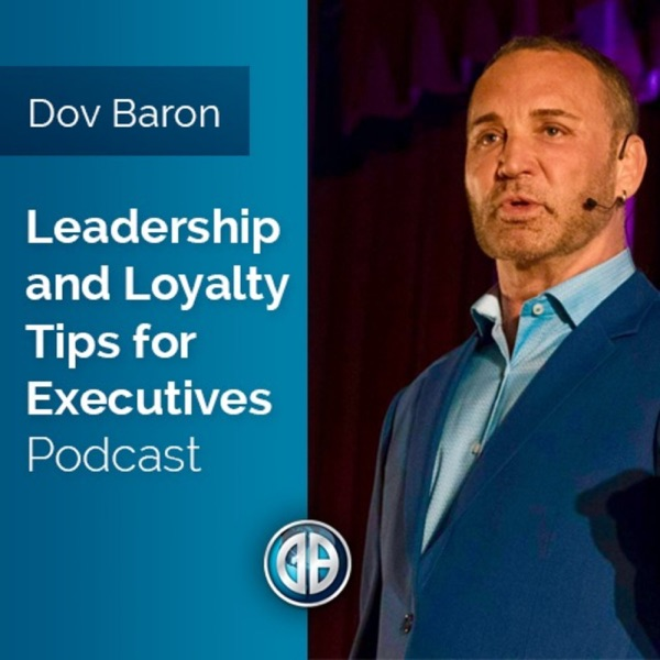 Leadership and Loyalty For Fortune 500 Executives