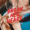 Maia Wright - Break Her Heart artwork