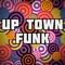Up Town Funk - Royal Sadness lyrics