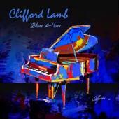 Clifford Lamb - Blues & Hues