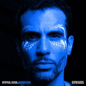 OVEOUS - Hyper Soul: MEDICINE - EP