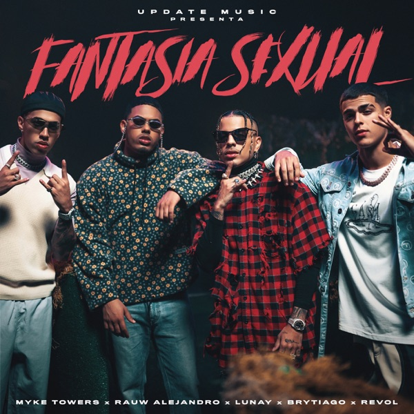 Fantasía Sexual (feat. Brytiago & Revol) - Single