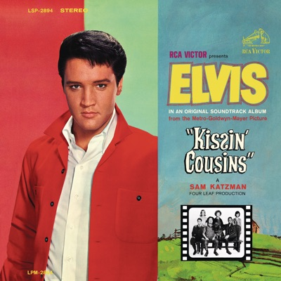Kissin' Cousins (Original Soundtrack) - Elvis Presley