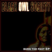 Black Owl Society - Same old story