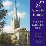 23 Favourite Hymns - The Choir of Norwich Cathedral & Neil Taylor