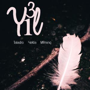 Yekta, Taladro & Miming - 3 Yıl